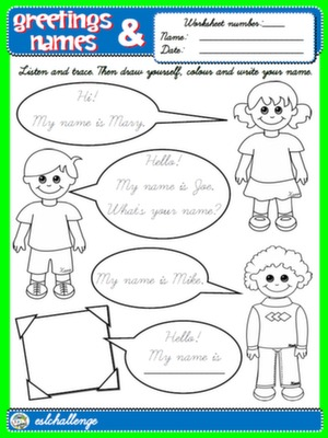 #GREETINGS AND NAMES - WORKSHEET 3