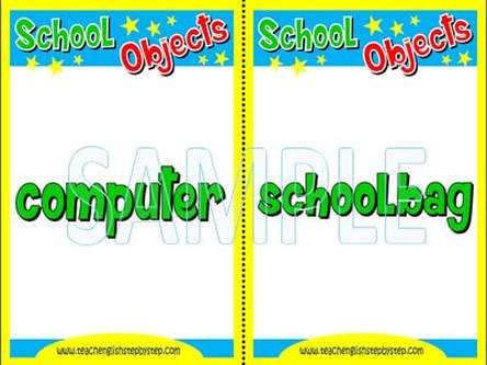 SCHOOL OBJECTS - FLASHCARDS